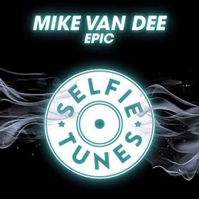 MIKE VAN DEE - EPIC